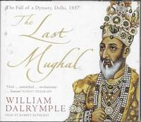image of The Last Moghul [4 CD's] [Read by Robert Bathurst]