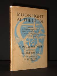 Moonlight at the Globe: An Essay in Shakespeare Production based on performance of A Midsummer Night's Dream at Harrow School [SIGNED]