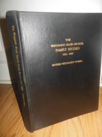 The Weygandt Frase Bechtel Family Record 1523-1965
