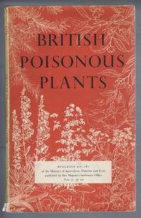 image of British Poisonous Plants. Ministry of Agriculture Fisheries and Food, Bulletin No. 161