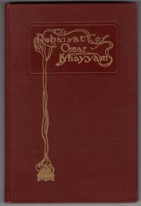Ruba'iyat [Rubaiyat] of Omar Khayyam: A New Metrical Version rendered into English from various Persian Sources with a foreward by Nathan Haskell Dole; illustrations by Giovanni Battista Carlos Filippone