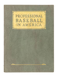 image of Professional Baseball in America; The Official Playing Rules, and the Agreements and Rules defining the relations of Leagues, Clubs and Players
