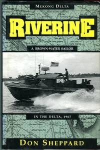 image of Riverine: A Brown Water Sailor in the Delta, 1967