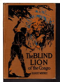 THE BLIND LION OF THE CONGO: The Boys' Big Game Series, #4.