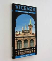 Vicenza: Historical-Artistical Itineraries by Vittoria Rossi - Paperback - First Edition - 1989 - from Cover to Cover Books & More and Biblio.com