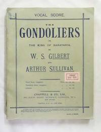The Gondoliers; or, The King of Barataria (Vocal Score)