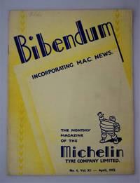 Bibendum: The House Magazine of the Michelin Tyre Co Ltd Stoke On Trent { Incorporating M.A.C News }: Number No 4,  Vol XI  April 1952