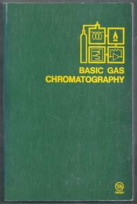 Basic Gas Chromatography. Fifth Edition