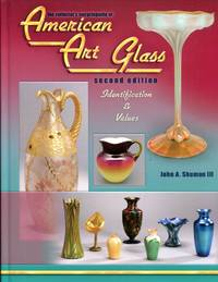 The Collector's Encyclopedia of American Art Glass: identification and values, Second Edition