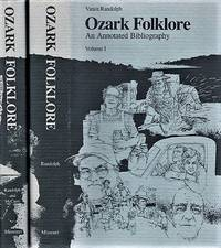 OZARK FOLKLORE:  AN ANNOTATED BIBLIOGRAPHY