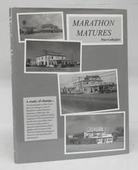 Marathon Matures by  Dan GALLAGHER - Hardcover - 2007 - from Attic Books and Biblio.com