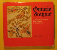 Ontario Fraktur: A Pennsylvania-German Folk Tradition in Early Canada