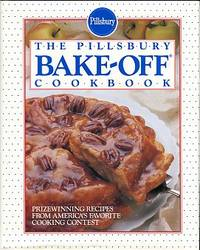 The Pillsbury Bake-Off Cookbook