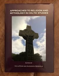 image of Approaches to Religion and Mythology in Celtic Studies