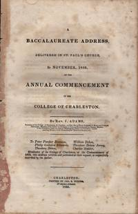 A Baccalaureate Address, Delivered in St. Paul's Church, 3D November, 1835, At the Annual...