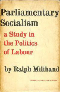 image of Parliamentary Socialism : A Study in the Politics of Labour