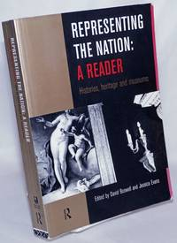 image of Representing the Nation: A Reader; Histories, heritage and museums