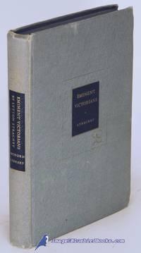 Eminent Victorians: Cardinal Manning, Dr. Arnold, Florence Nightingale,  General Gordon (Modern Library #212.1)