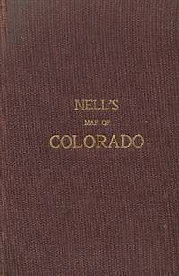 Nell's Topographical Map of the State of Colorado . . . 1902
