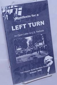 image of Manifesto for a Left Turn: an open letter to US radicals