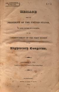 The Monroe Doctrine: Message from the President of the United States, to Both Houses of Congress,...