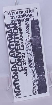 image of What next for the antiwar movement? National Antiwar Convention. July 21-23, Los Angeles