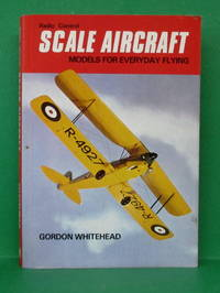 RADIO CONTROL SCALE AIRCRAFT MODELS FOR EVERYDAY FLYING