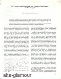 THE COMPUTER, THE HISTORIAN, AND SOME VARIABLES OF ACHIEVEMENT: A METHODOLOGY; Reprint from Computer Studies by  Vern and Bonnie Bullough - 1973 - from Alta-Glamour Inc. (SKU: 58149)