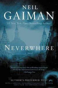 Neverwhere: Author's Preferred Text - Paperback