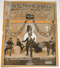 When My Baby Smiles at Me. As performed by Ted Lewis in The Greenwich Village Follies, N.Y