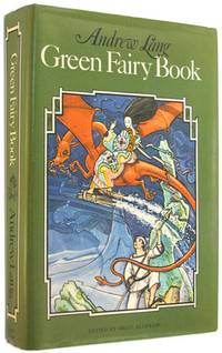 Green Fairy Book. by Lang, Andrew; edited by Brian Alderson - 1978.