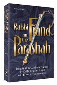 Rabbi Frand on the Parashah Insights, stories and observations ... on the weekly Torah reading...