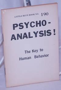 image of Psycho-analysis: The Key to Human Behavior