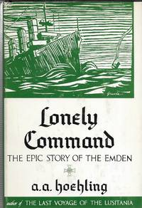 Lonely Command, The Epic Story of the Emden