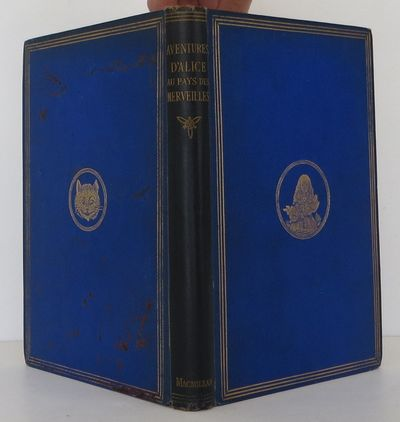 MacMillan, 1869. 1st Edition. Hardcover. Very Good. The first French edition of Alice's Adventures i...