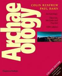 Archaeology: Theories, Methods and Practice (Fifth Edition) by Paul Bahn - Paperback - 2008-05-02 - from Books Express and Biblio.com