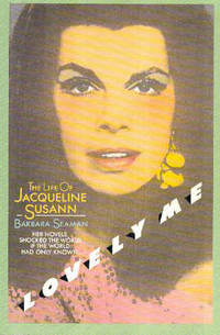 Lovely Me, The Life of Jacqueline Susann