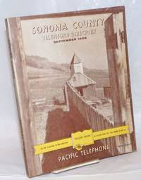 image of Sonoma County Telephone Directory, September 1958. 'Yellow Pages' -see the