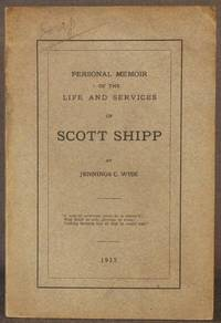 PERSONAL MEMOIR OF THE LIFE AND SERVICES OF SCOTT SHIPP