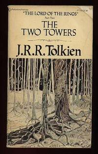The Two Towers : Being the Second Part of the Lord of the Rings by Tolkien, J. R. R - 1977