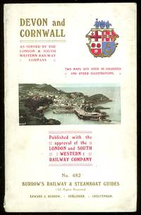 image of DEVON AND CORNWALL.  AS SERVED BY THE LONDON AND SOUTH-WESTERN RAILWAY COMPANY.  BEING NO. 482 OF BURROW'S RAILWAY AND STEAMBOAT GUIDES.