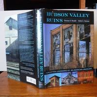 Hudson Valley Ruins Forgotten Landmarks of an American Landscape