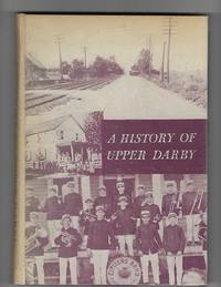 A History of Upper Darby: Delaware County, Pennsylvania