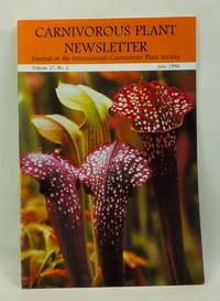 Carnivorous Plant Newsletter: Official Journal of the International Carnivorous Plant Society, Volume 27, Number 2 (June 1998)
