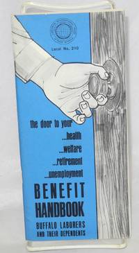 The door to your ...health ...welfare ...retirement ...unemployment. Benefit Handbook, Buffalo laborers and their dependents