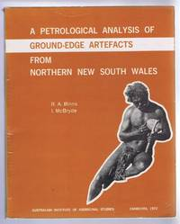 A Petrological Analysis of Ground-Edge Artefacts from Northern New South Wales
