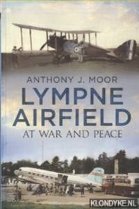 Lympne Airfield. At war and peace