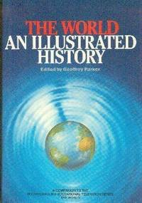 The World. An Illustrated History