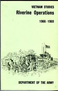 Vietnam Studies; Riverine Operations 1966-1969 by  Verne L. (foreword)  William B./Bowers - Paperback - reprint - 1985 - from Barbarossa Books Ltd. (SKU: 70780)
