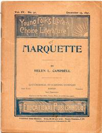 image of 1897 Marquette by Helen L. Campbell , Young Folk's Library of Choice  Literature